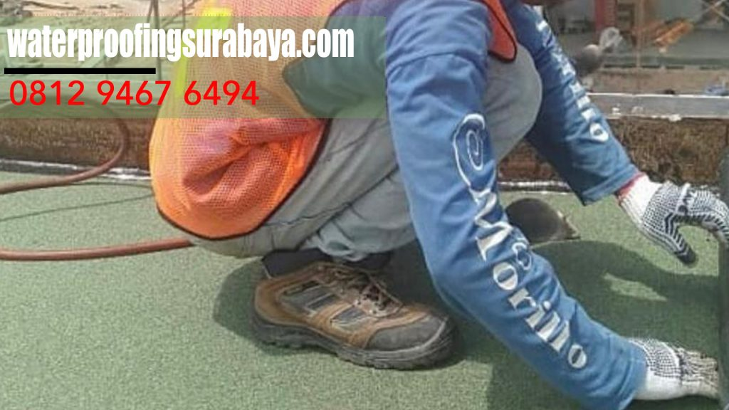 0812 9467 6494 : WA - JASA PASANG MEMBRAN WATERPROOFING ANTI BOCOR di Kota Alun-Alun Contong,Surabaya